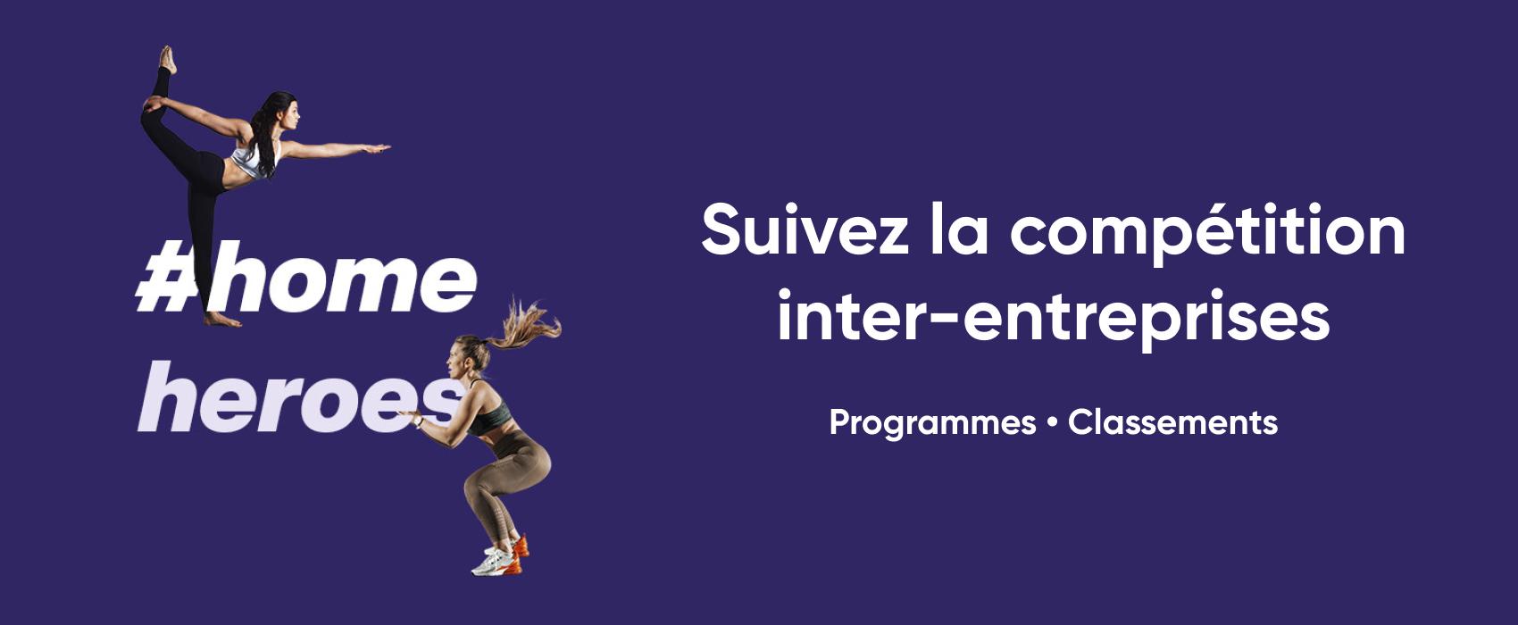 #HomeHeroes : suivez la compétition inter-entreprises